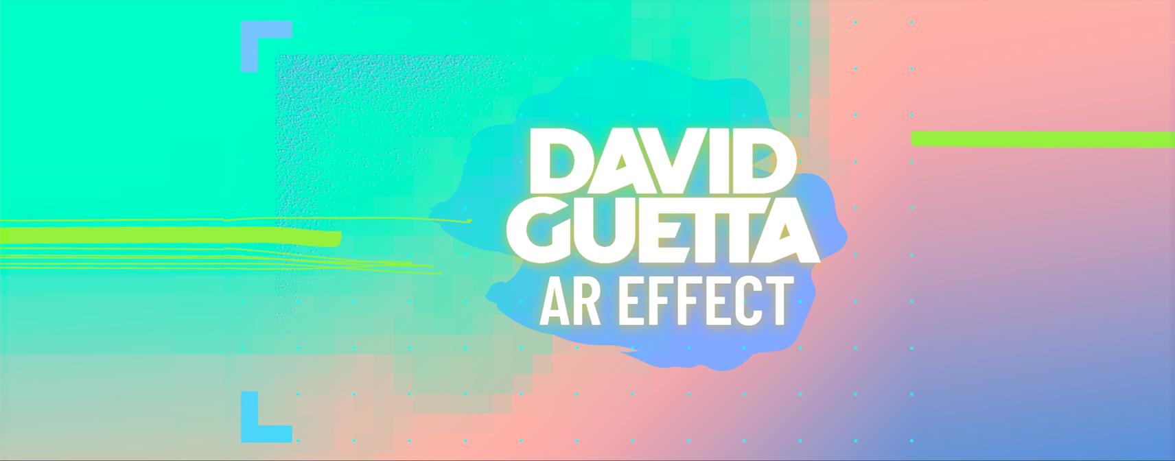 David Guetta AR Lens
